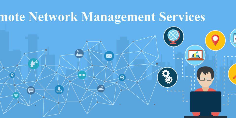 Remote Network Management Services