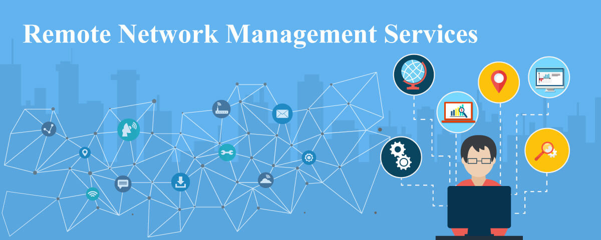 Remote Network Management Services