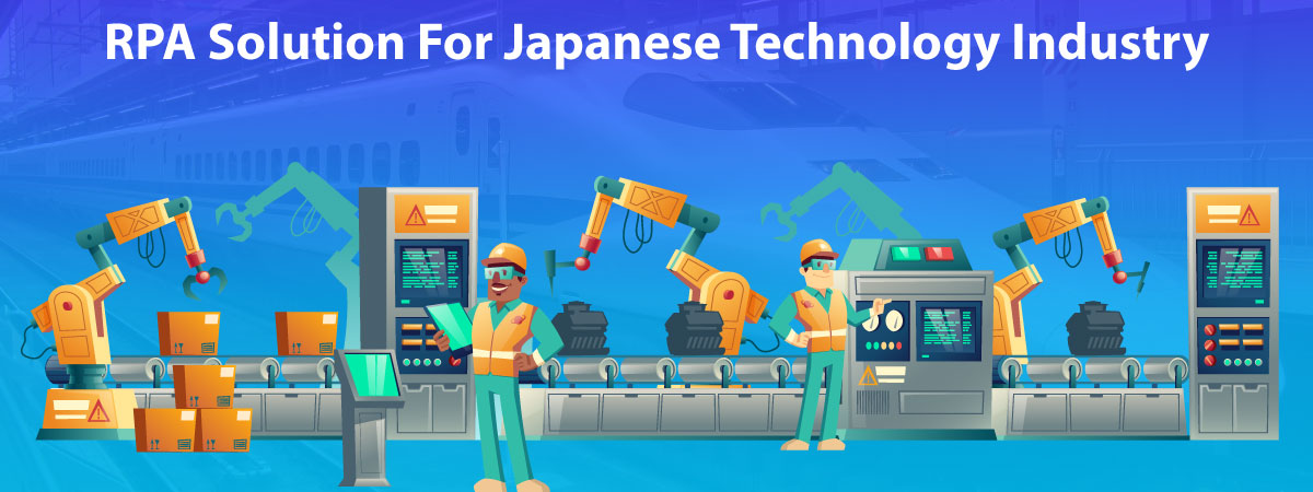 rpa-solution-for-japanese-technology-industry in japanese