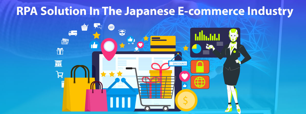rpa-solutions-in-the-japanese-e-commerce-industry in japan