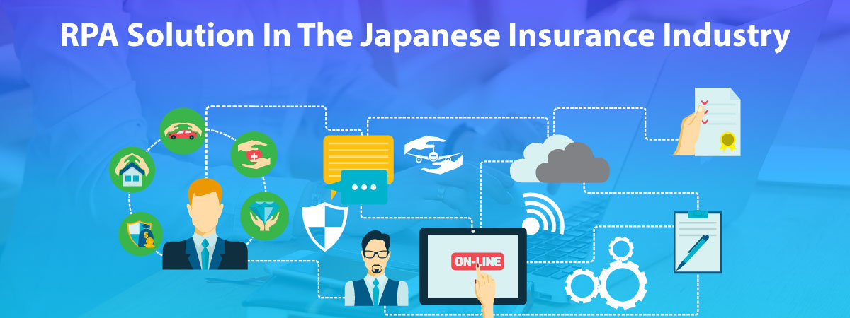 rpa-solutions-in-the-japanese-insurance-industry in japan