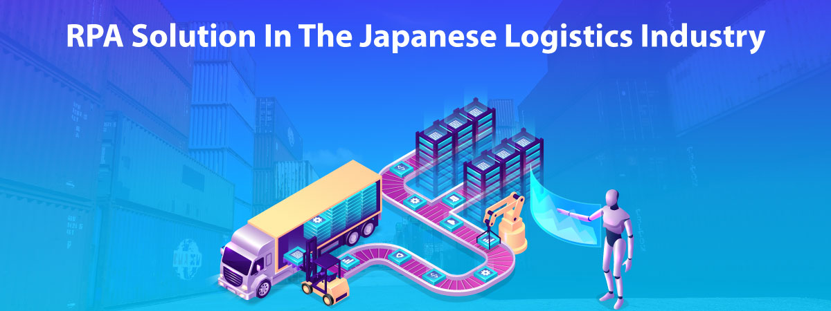 rpa-solutions-in-the-japanese-logistics-industry in japan