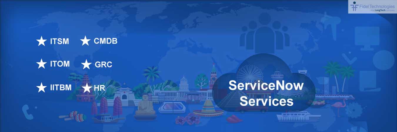 ServiceNow Services, Fidel
